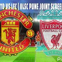 MAN UTD vs LFC  OLSC PUNE SCREENING