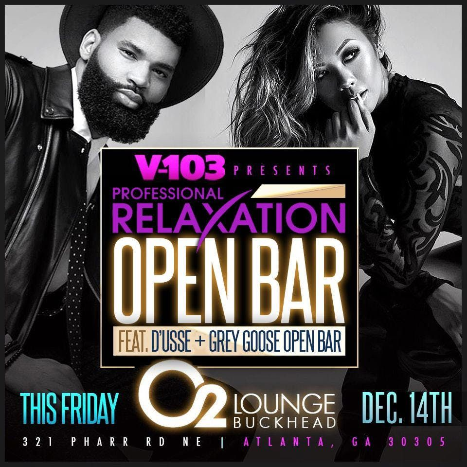 PROFESSIONAL RELAXATION  PREMIUM OPENBAR  YOUNG PROFESSIONALS  O2 LOUNGE