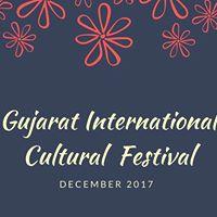 Gujarat International Cultural Festival 2017