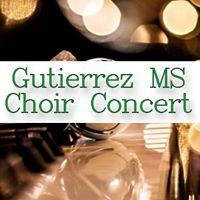 Gutierrez MS Choir Concert