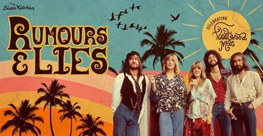 Rumours & Lies Celebrating Fleetwood Mac