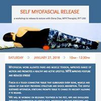 Self Myofascial Release A Workshop to Release &amp Restore