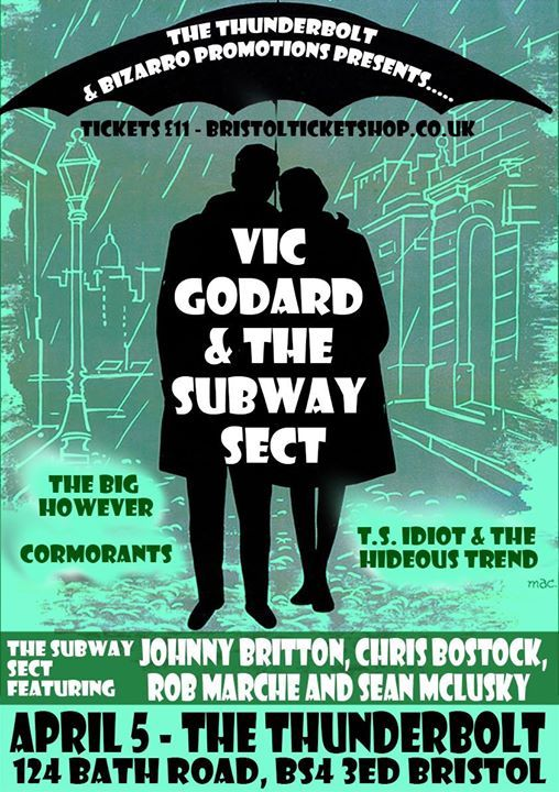 Vic Godard and The Subway Sect  Support at The Thunderbolt