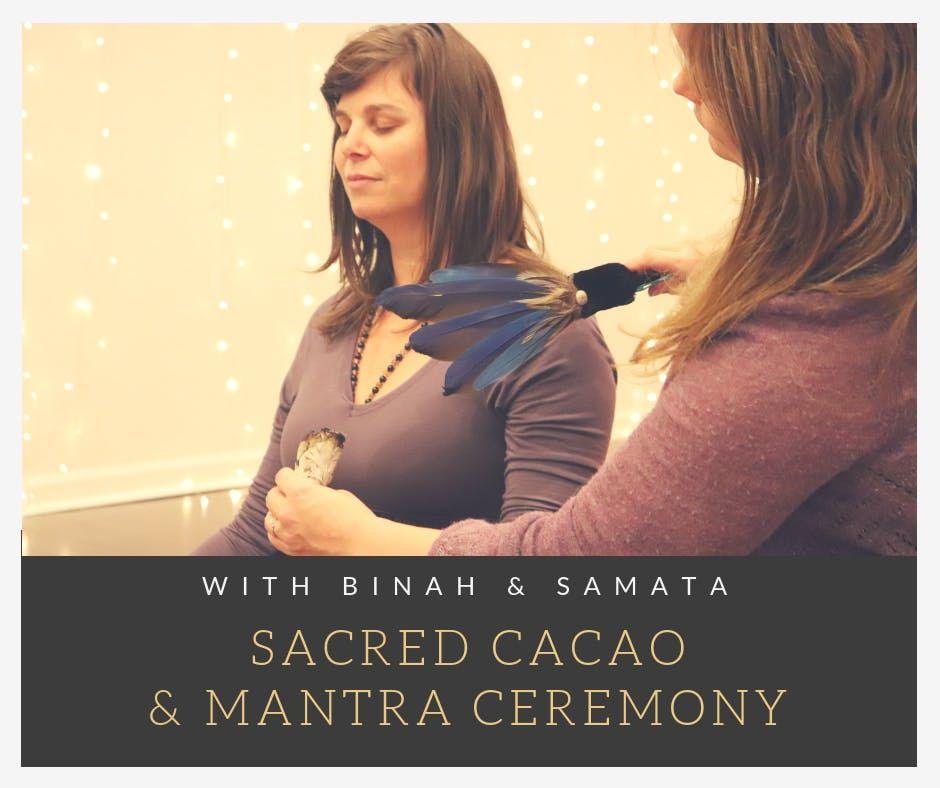 Sacred Cacao & Mantra Ceremony