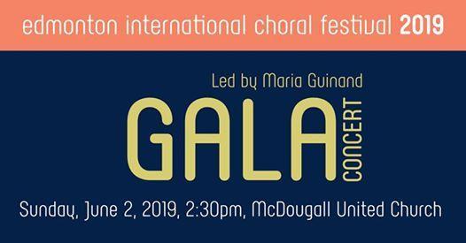 Gala Concert - Edmonton International Choral Festival at McDougall
