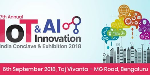 IOT & AI Innovation India Conclave 2018