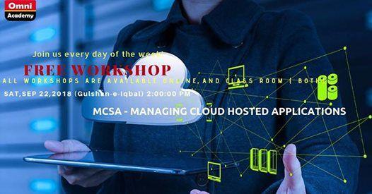 MCSA - Managing Cloud Hosted Applications I Free Workshop