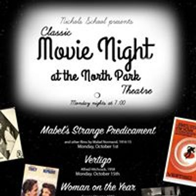 Nichols Classic Movie Night at the North Park Theatre