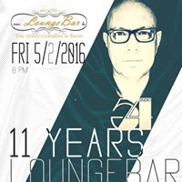 11 YEARS LOUNGEBAR - WITH DJ DA PIERRE (STUDIO 54)