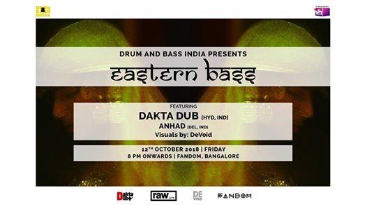 DnB India presents  Eastern Bass  Dakta Dub & Anhad