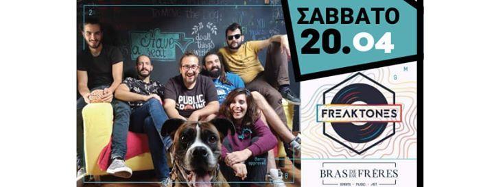 FreakTones-  edition Live  20.04 BrasDeFrres