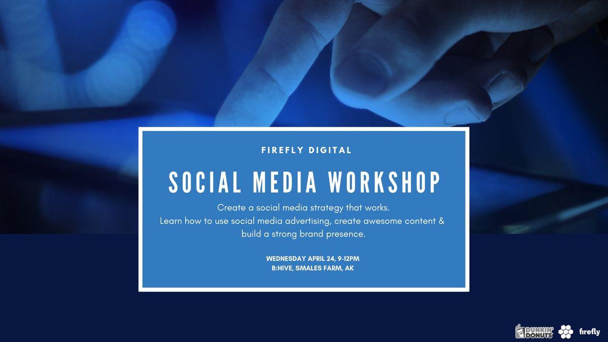 Firefly Digital Social Media Workshop