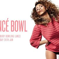 Beyonc Bowl (Bowling Karaoke &amp a whole load of Beyonc)