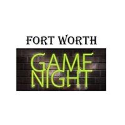 Fort Worth Game Night
