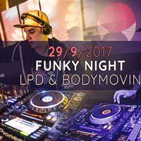 Funky Night - DJs LPD &amp Bodymovin