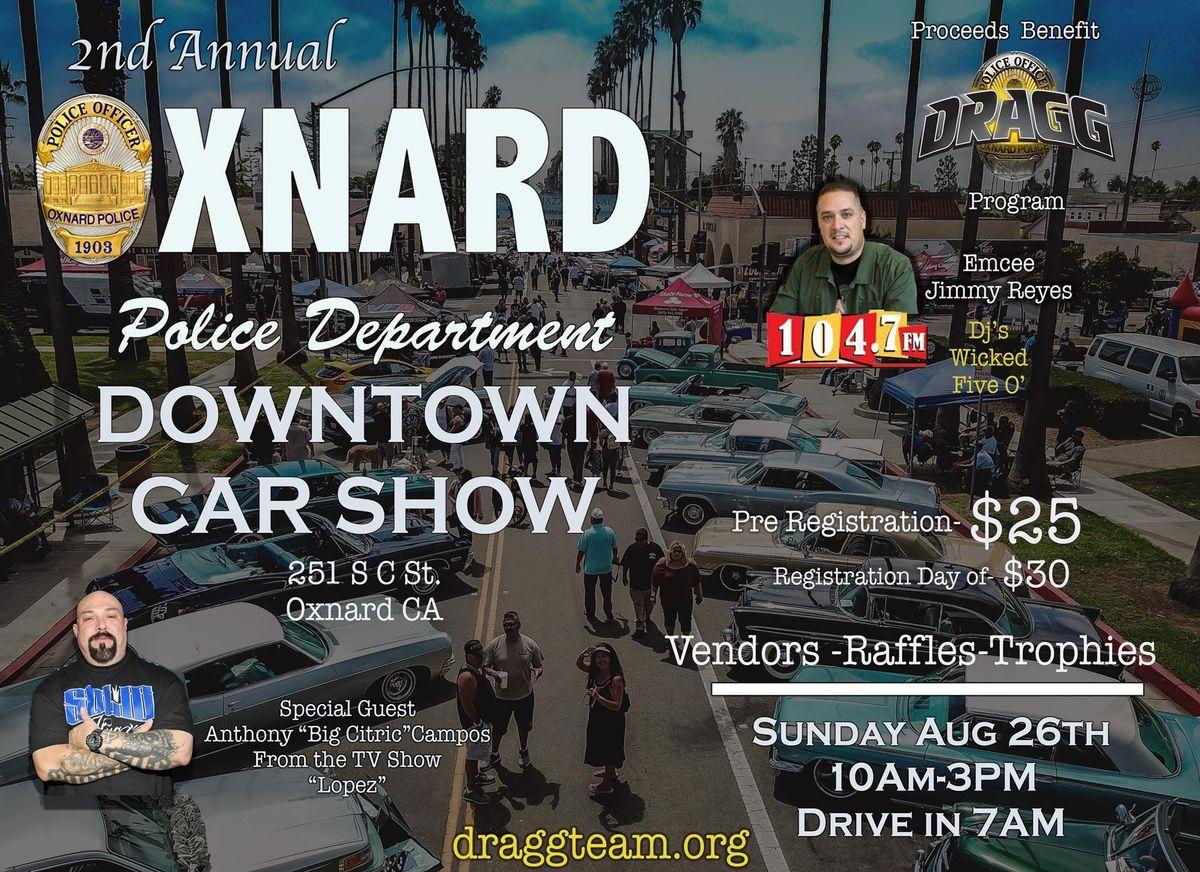 Oxnard Police Department Nd Annual Downtown Car Show At S C St - Oxnard car show