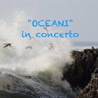 Oceani&quot in concerto - Serata Multiculturale dedicata al Mare