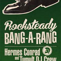 Rocksteady Bang-A-Rang