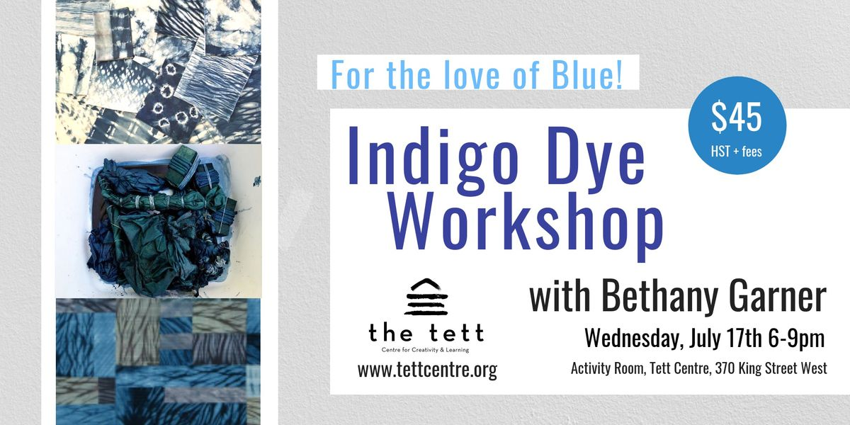 Indigo Dye Workshop - For the Love of Blue