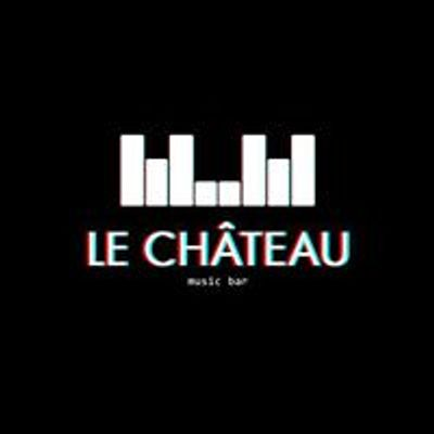 Le Chateau Music Bar