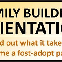 Family Builders OrientationInformation Session