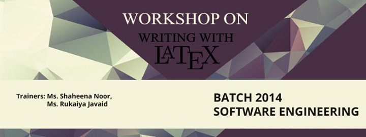 Workshop on Writing with LaTex For SED
