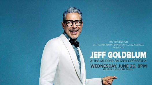 Jeff Goldblum & The Mildred Snitzer Orchestra––CGI Roc Jazz