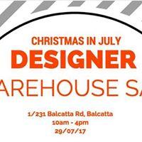 Christmas in July - Designer Warehouse Sale