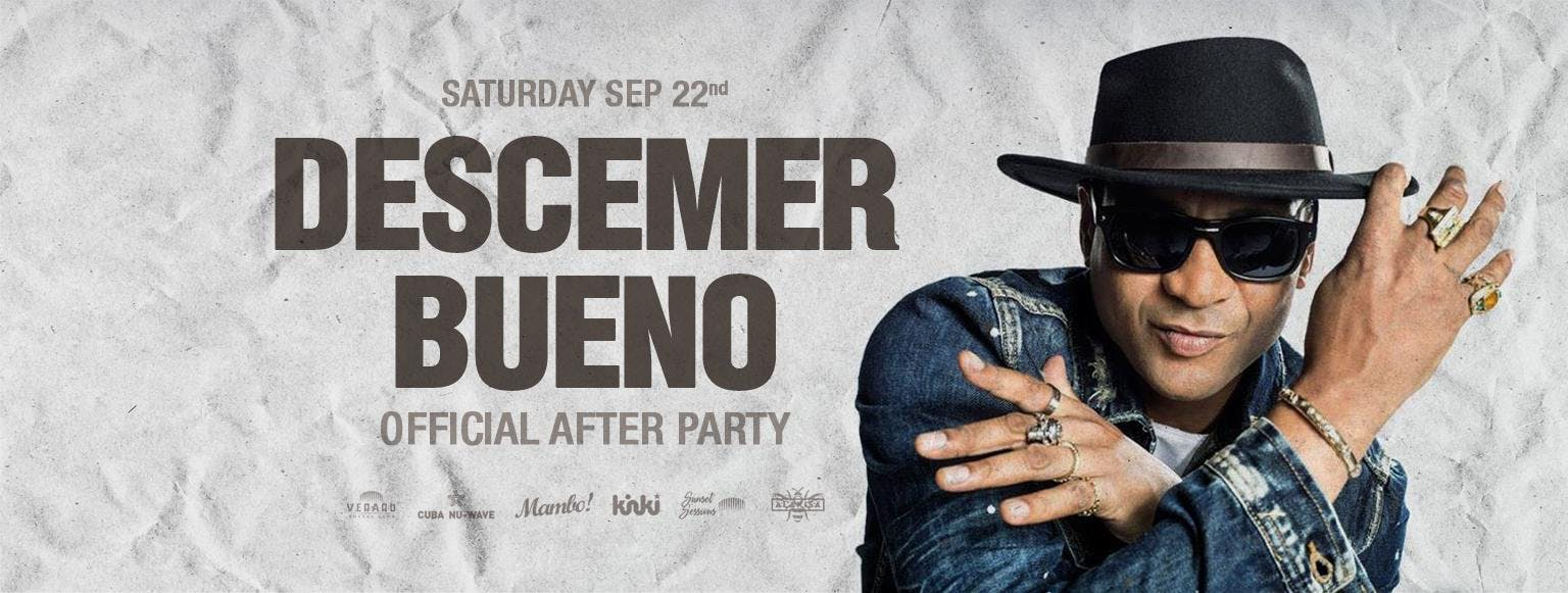 DESCEMER BUENO (Official After Party)