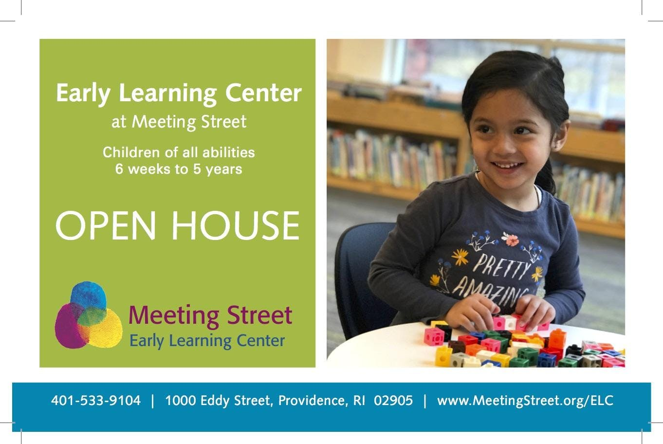 The Early Learning Center at Meeting Street OPEN HOUSE