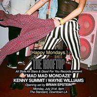 Mad Mad Mondaze w Kenny Summit &amp Wayne Williams