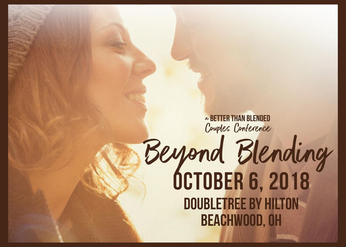 Better Than Blended Couples Conference 2018