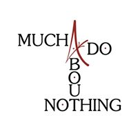 Auditions - Much Ado About Nothing  May 7th