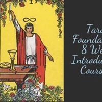 Tarot Foundations 8 Week Introductory Course 1