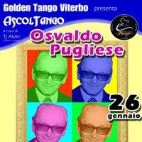 Ascoltango Osvaldo Pugliese Seminario Musicale e Milonga