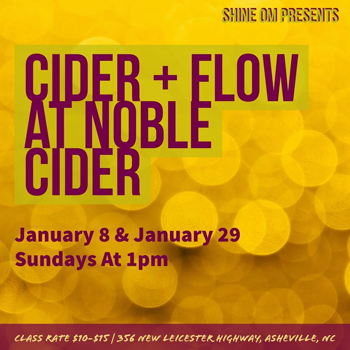 Shine Om Presents Cider and Flow