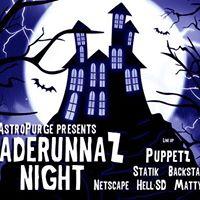 AstroPurge presents Bladerunnaz Night