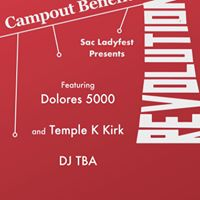 Sac Ladyfest Benefit for The Campout