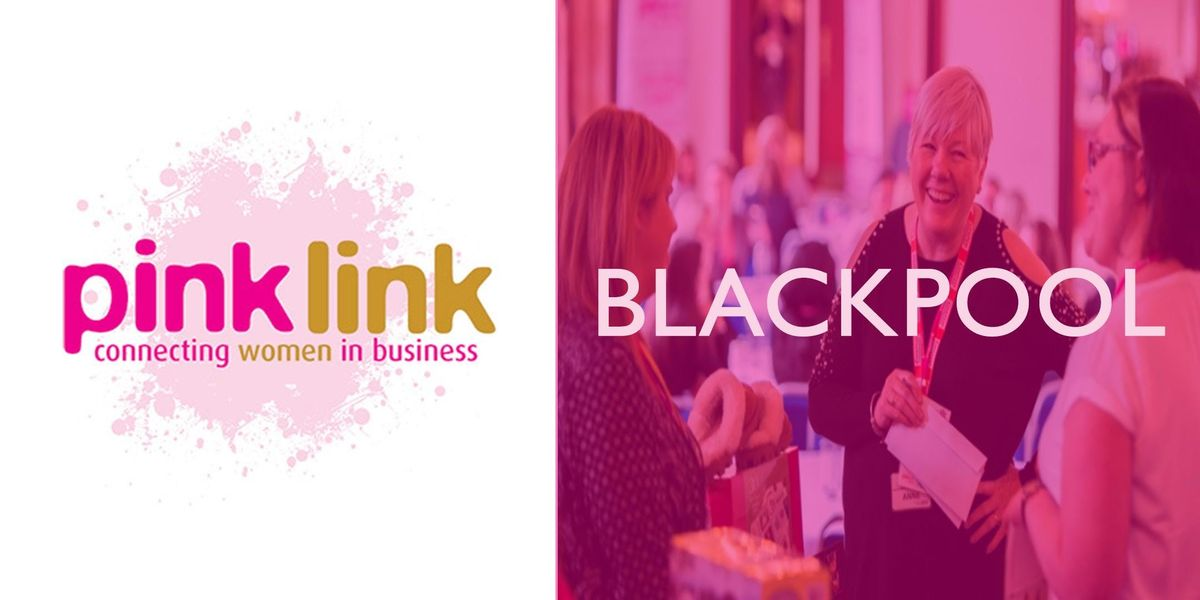 Ladies Business Networking Blackpool