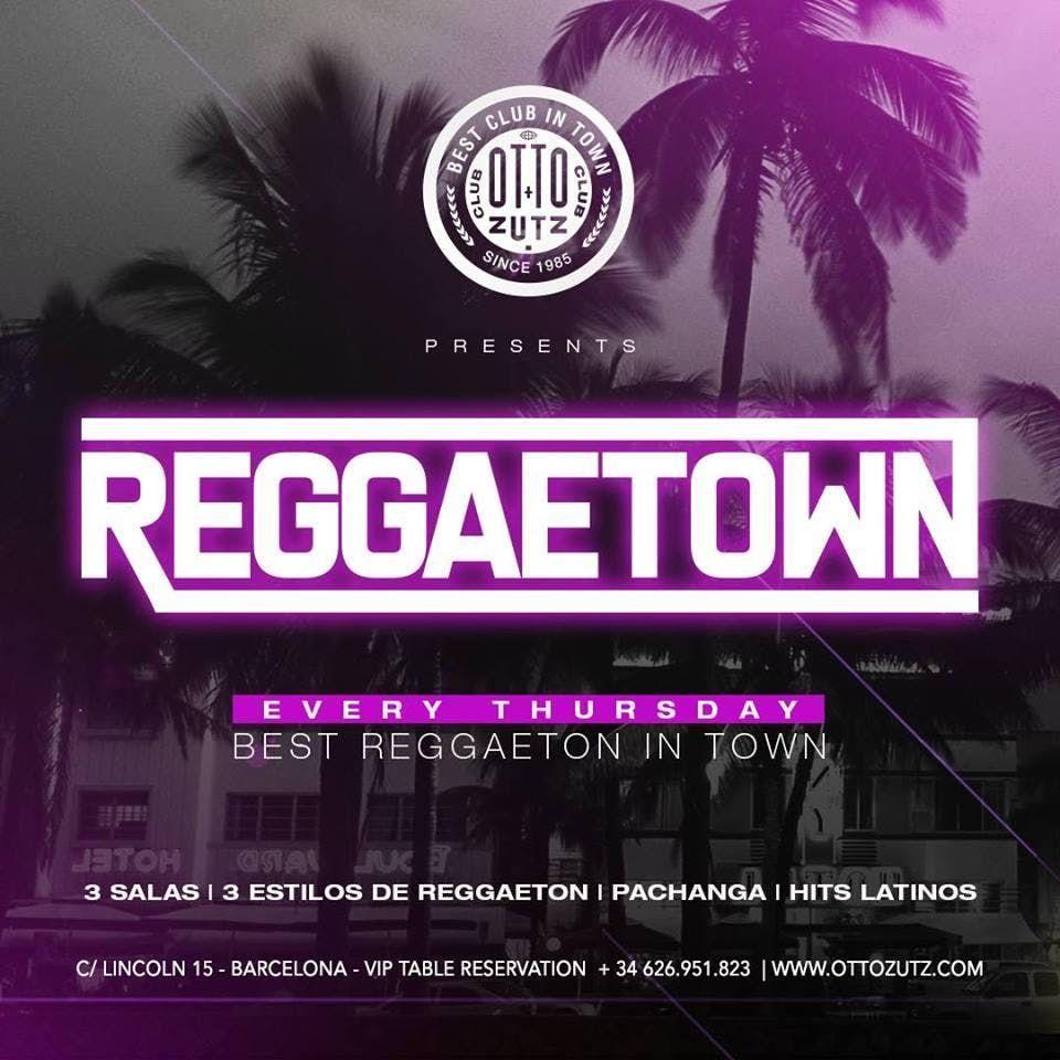 Reggaetown at Otto Zutz Free Guestlist - 4182019