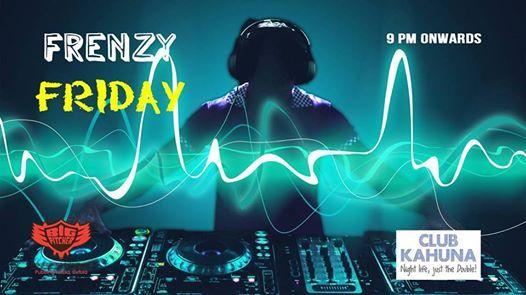 Frenzy Friday Night- 12th Oct 2018