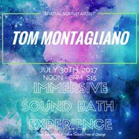 Immersive Sound Bath Experience with Tom Montagliano