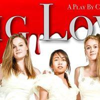 Big Love- a tragic comedy play - Butte College Drama