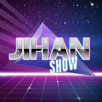 JIHAN SHOW