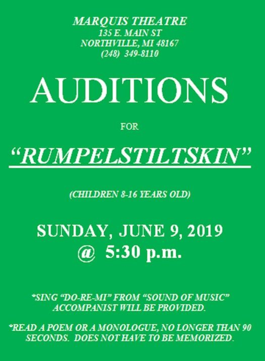 Rumpelstiltskin Auditions, Kids Ages 8-16, Sunday June 9 5:30pm at