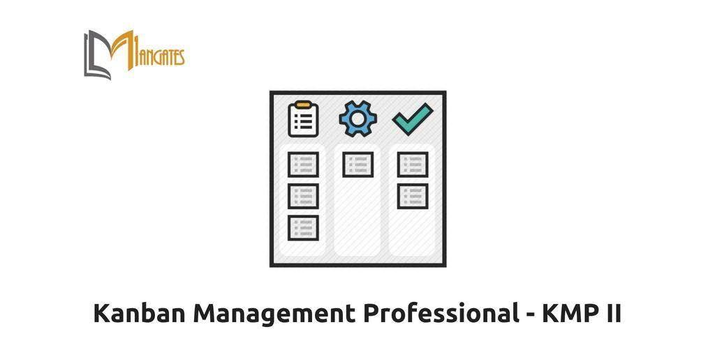Kanban Management Professional  KMP II Training in Markham on Apr 16th-17th 2019