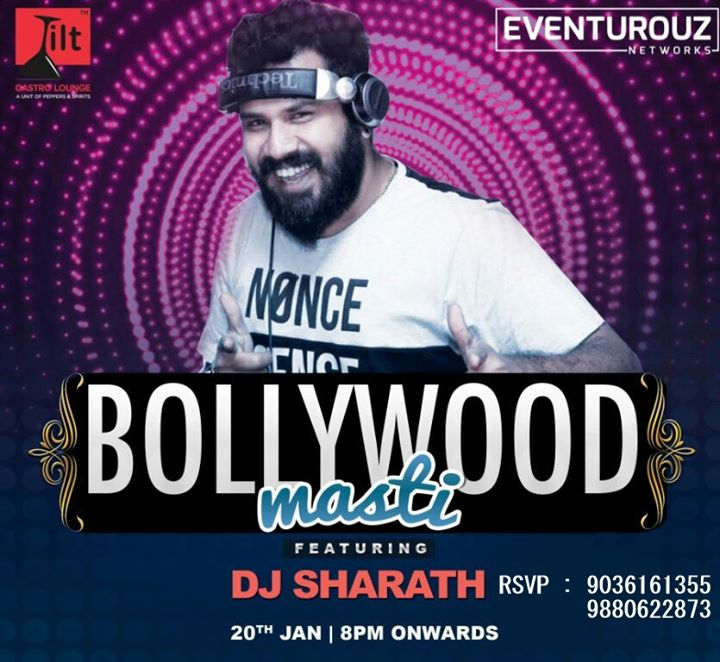 Bollywood Masti at Tilt Kormangala ll RSVP 9036161355