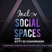 Inclov Social Spaces with Kitty Su Chandigarh
