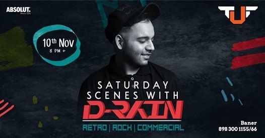 Saturday Scenes  DJ D-Rain