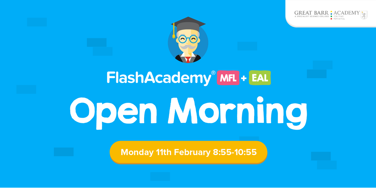 FlashAcademy and Great Barr Academy Open Morning